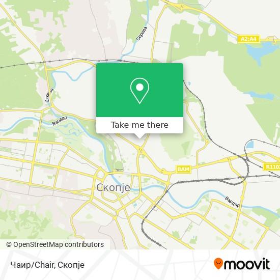 Чаир/Chair map