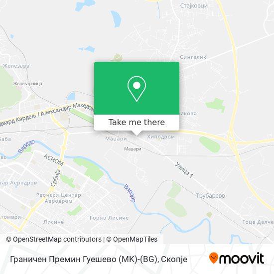 Граничен Премин Гуешево (MK)-(BG) map