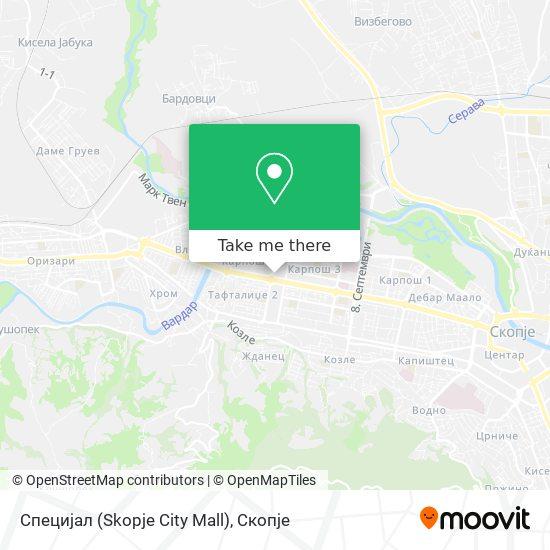 Специјал (Skopje City Mall) map