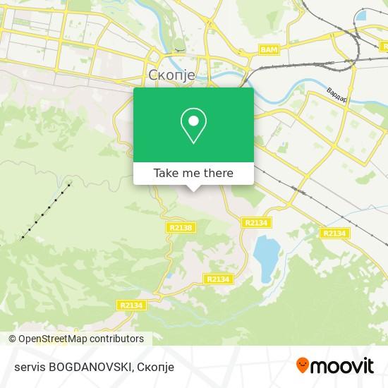 servis BOGDANOVSKI map
