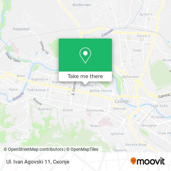 Ul. Ivan Agovski 11 map