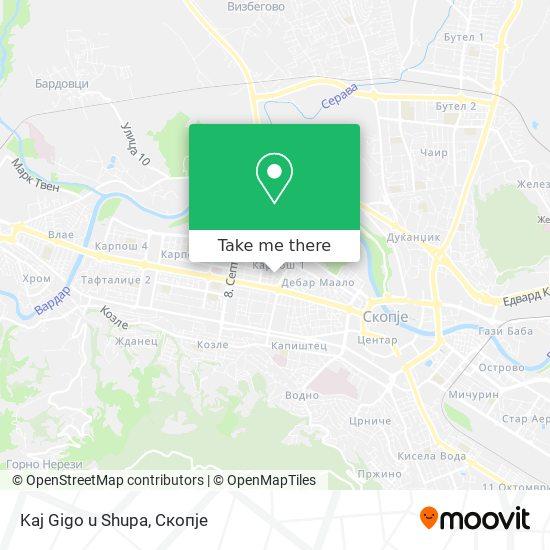 Kaj Gigo u Shupa map