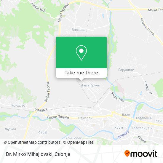 Dr. Mirko Mihajlovski map