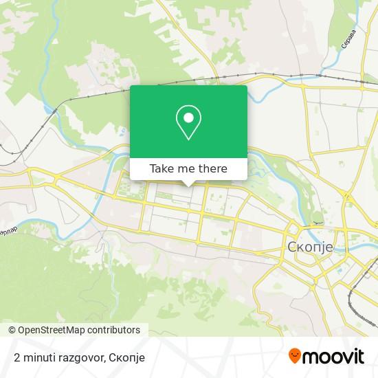 2 minuti razgovor map