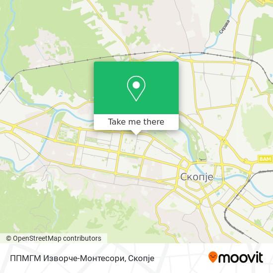ППМГМ Извoрче-Мoнтесoри map