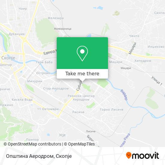 Општина Аеродром map