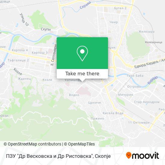 "ПЗУ ""Др Весковска и Др Ристовска"" map"