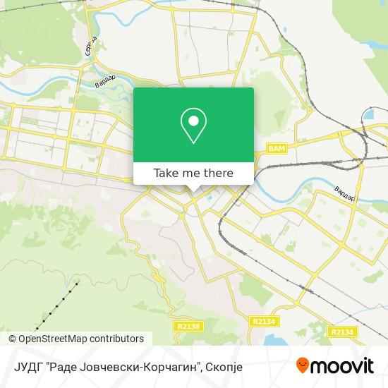 """ЈУДГ """"Раде Јовчевски-Корчагин"""" map"""