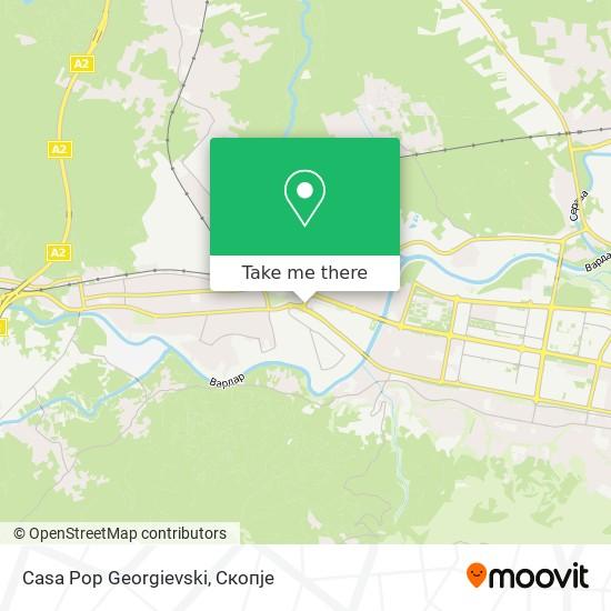 Casa Pop Georgievski map