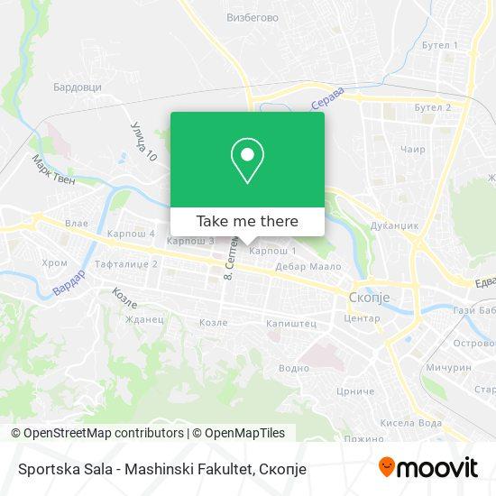 Sportska Sala - Mashinski Fakultet map