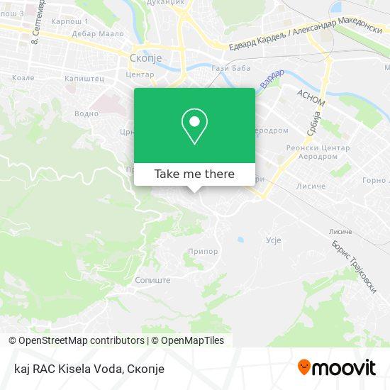 kaj RAC Kisela Voda map