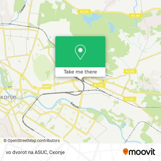 vo dvorot na ASUC map