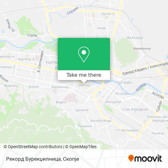 Рекорд Бурекџилница map