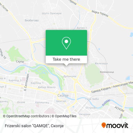 """Frizerski salon """"QAMQE"""" map"""