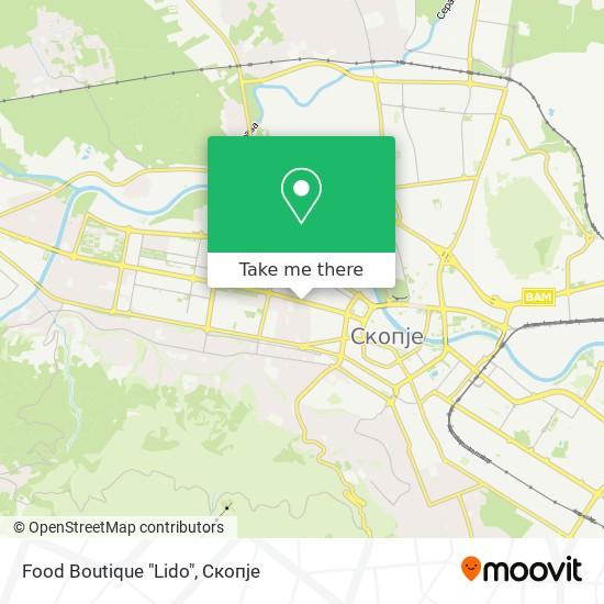"""Food Boutique """"Lido"""" map"""