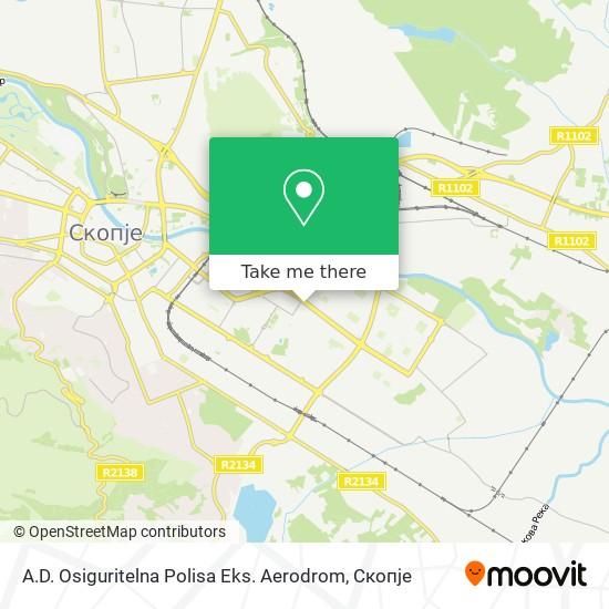A.D. Osiguritelna Polisa Eks. Aerodrom map
