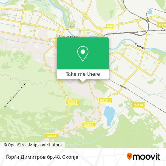 Ѓорѓи Димитров бр.48 map