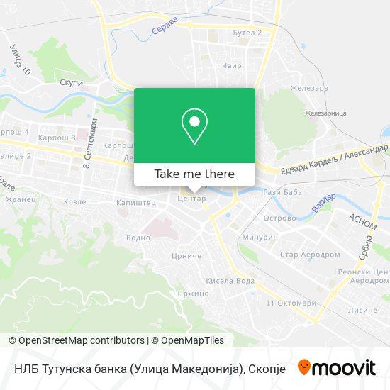 НЛБ Тутунска банка (Улица Македонија) map