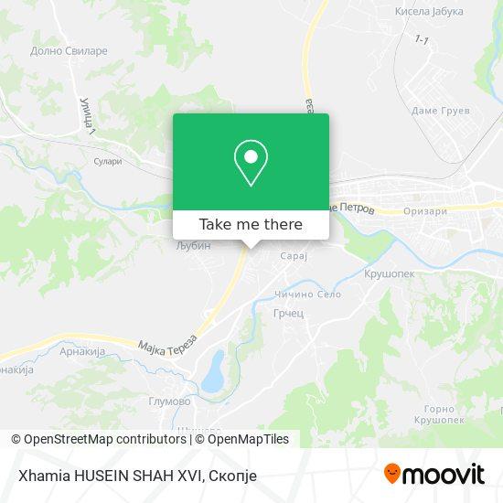 Xhamia HUSEIN SHAH XVI map