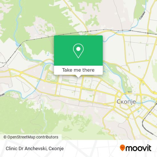 Clinic Dr Anchevski map