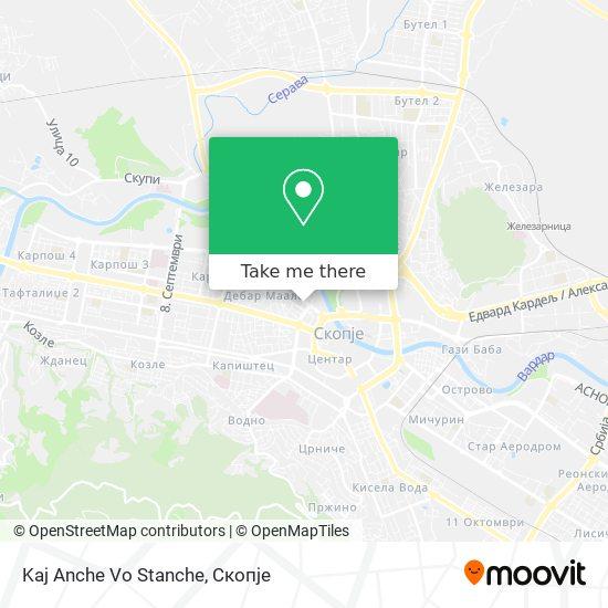 Kaj Anche Vo Stanche map