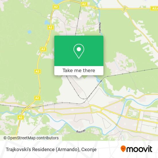 Trajkovski's Residence (Armando) map