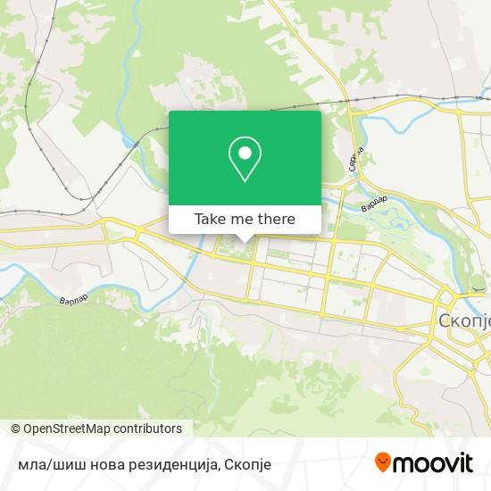 мла/шиш нова резиденција map