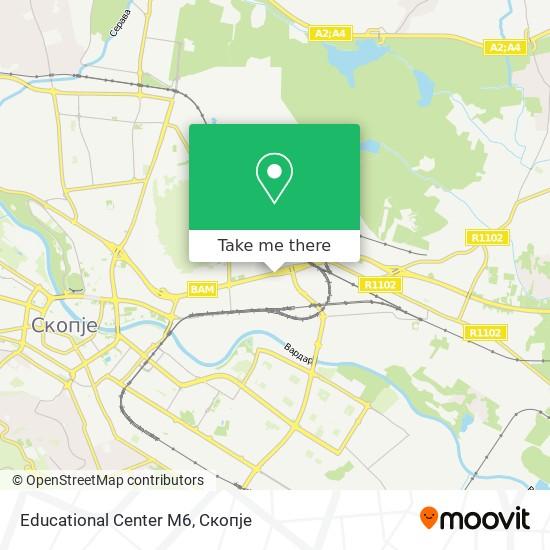 Educational Center M6 map