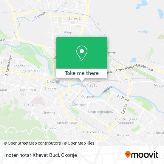 noter-notar Xhevat Buci map