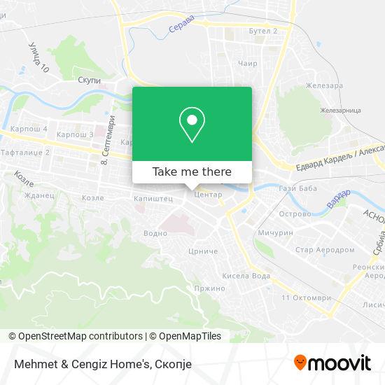 Mehmet & Cengiz Home's map