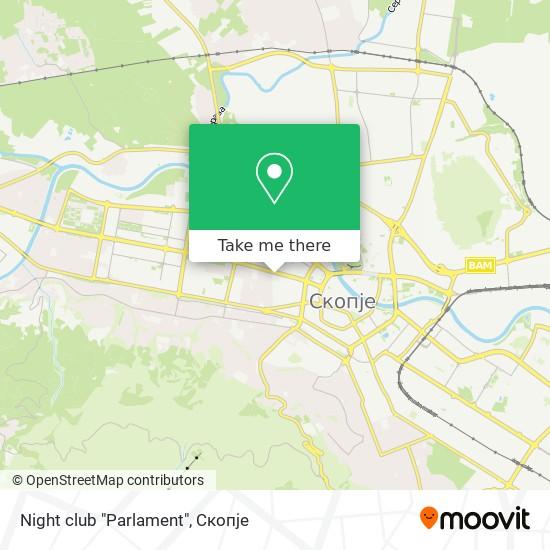 "Night club ""Parlament"" map"