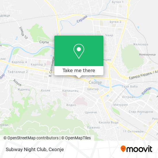 Subway Night Club map