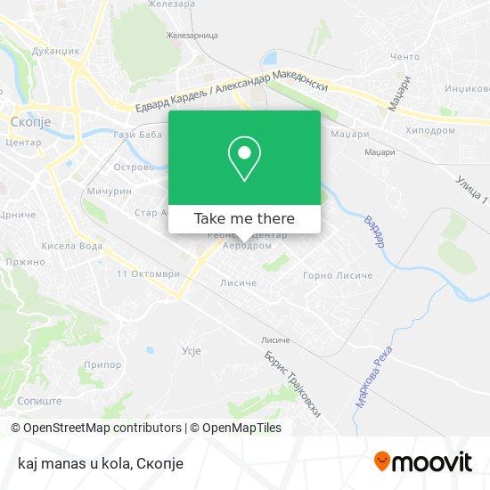 kaj manas u kola map