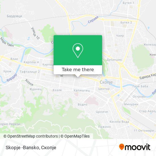 Skopje -Bansko map