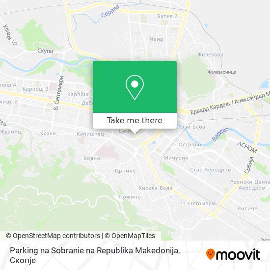 Parking na Sobranie na Republika Makedonija map