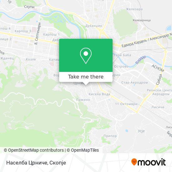 Населба Црниче map