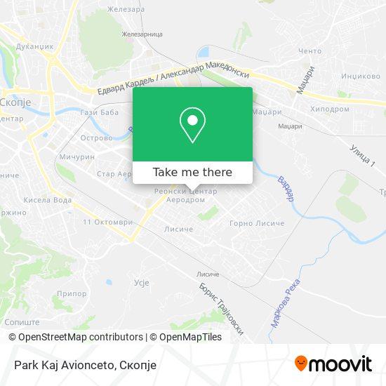 Park Kaj Avionceto map