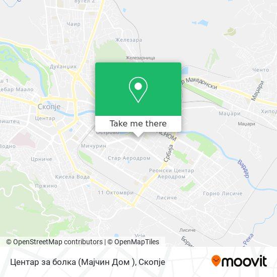 Центар за болка (Мајчин Дом ) map