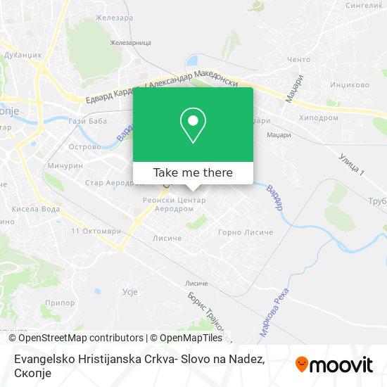Evangelsko Hristijanska Crkva- Slovo na Nadez map