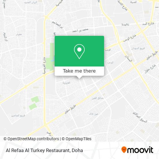 Al Refaa Al Turkey Restaurant map