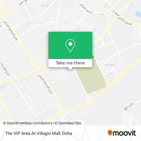 The VIP Area At Villagio Mall map