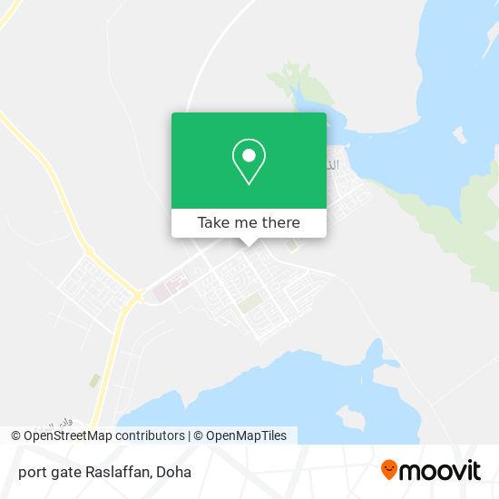 port gate Raslaffan map