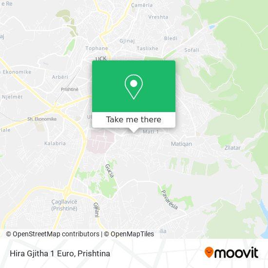 Hira Gjitha 1 Euro map