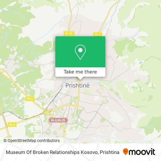 Museum Of Broken Relationships Kosovo map