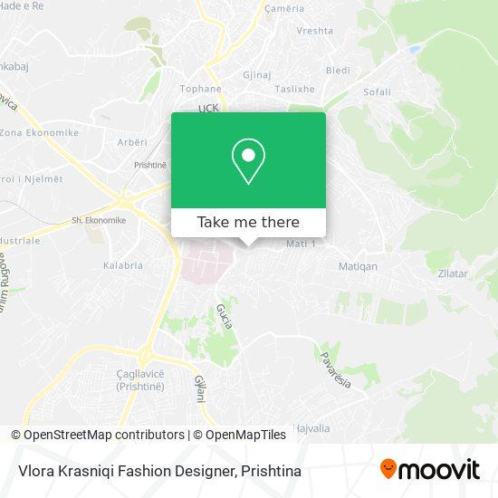 Vlora Krasniqi Fashion Designer map