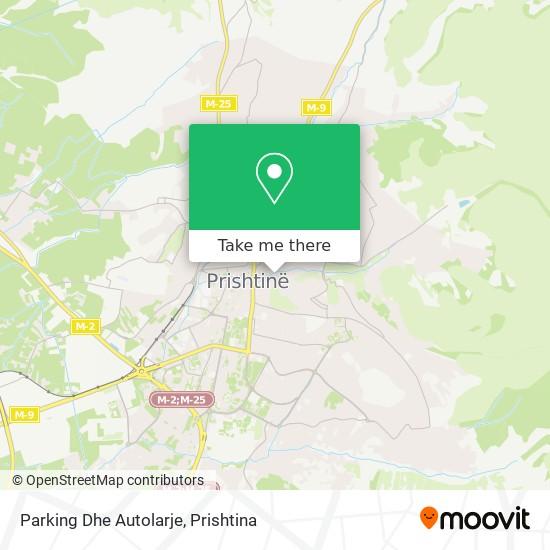 Parking Dhe Autolarje map