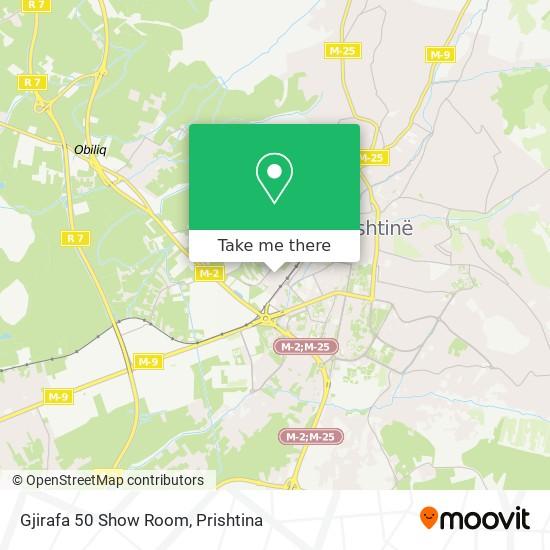 Gjirafa 50 Show Room map