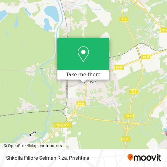 Shkolla Fillore Selman Riza map