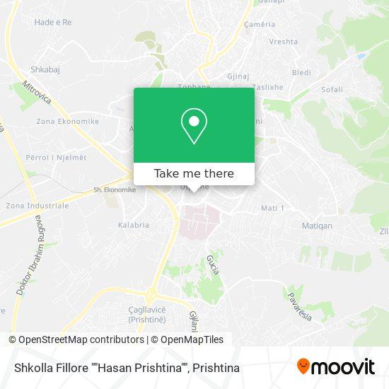 "Shkolla Fillore """"Hasan Prishtina"""" map"