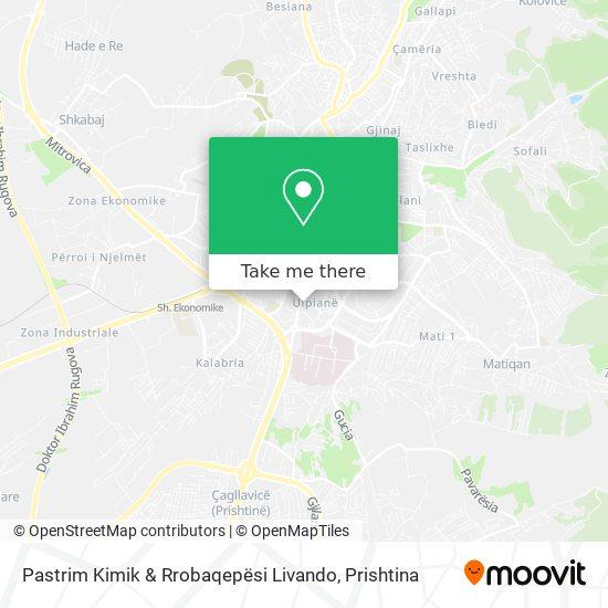 Pastrim Kimik & Rrobaqepësi Livando map